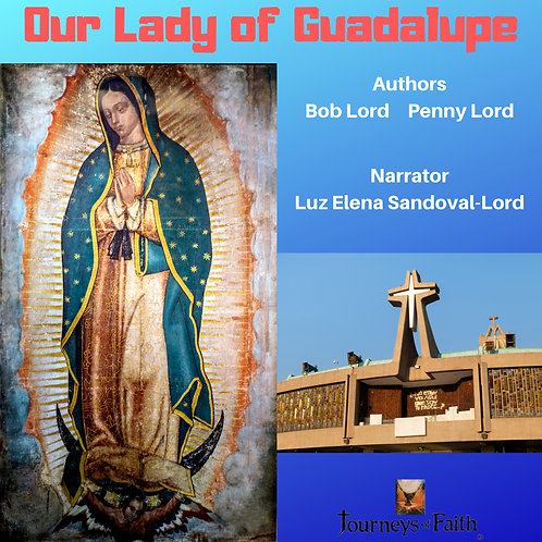 Our Lady of Guadalupe Audiobook