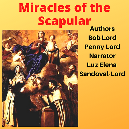 Miracles of the Scapular Audiobook