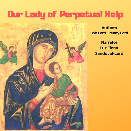 Our Lady of Perpetual Help Audiobook