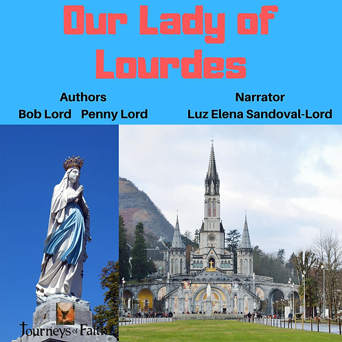 Our Lady of Lourdes Audiobook