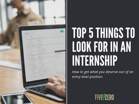 Top 5 Things to Look for in an Internship