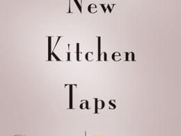 New Kitchen Taps