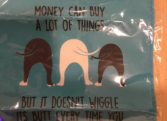 """Poster - Small Vinyl Cloth, """"Money Can Buy..."""""""