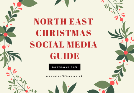 🎄FREE North East Christmas Social Media Guide! - How To Succeed Over The Festive Period
