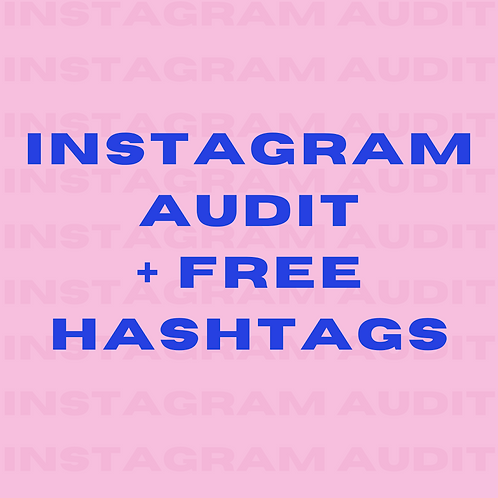 Instagram Audit + FREE Hashtags