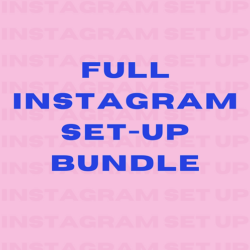 FULL Instagram Set-up Bundle
