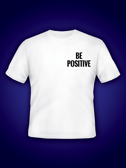 BE POSITIVE Front/Back