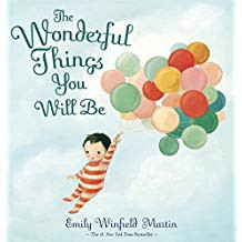 The Wonderful Things You Will Be!