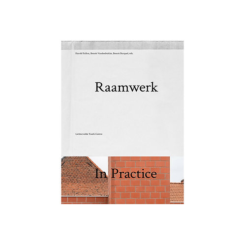 Raamwerk In Practice: Lichtervelde Youth Centre