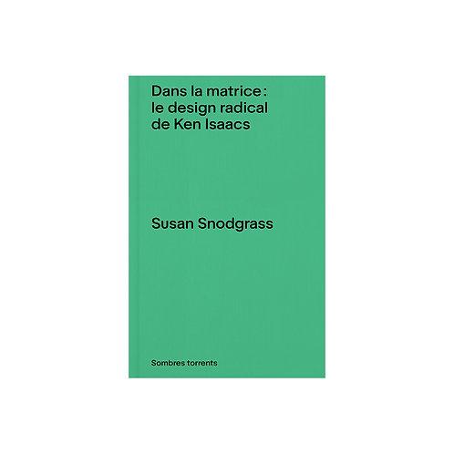 Dans la matrice: le design radical de Ken Isaacs