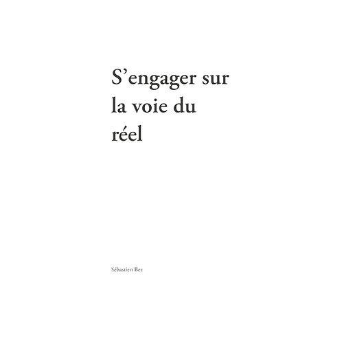 S'ENGAGER SUR LA VOIE DU REEL, 2ème ed.