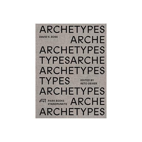 Archetypes / David K. Ross
