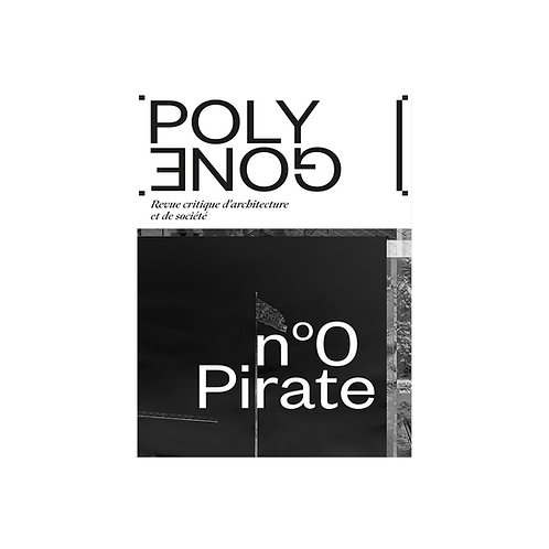 Polygone / n°0 Pirate