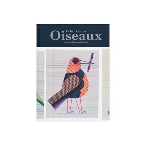 Oiseaux, inventaire chromatique réel et imaginaire / Jochen Gerner