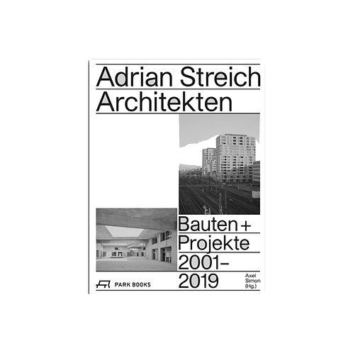 Adrian Streich Architekten -Buildings and projects 2001-2019-