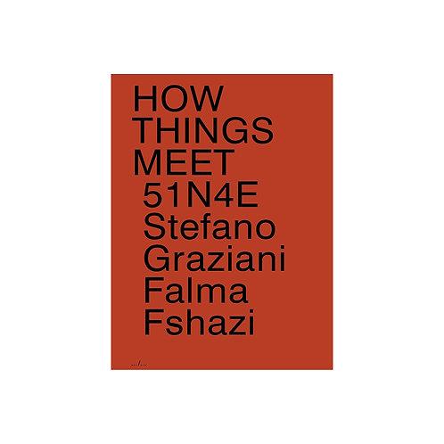 """How things meet"" by 51N4E"