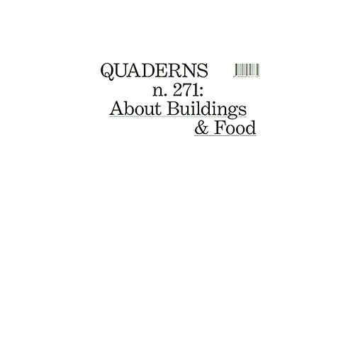 Quaderns 271: About Buildings And Food