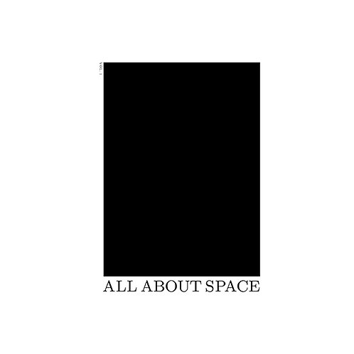 All About Space #1 / The Invention of Space
