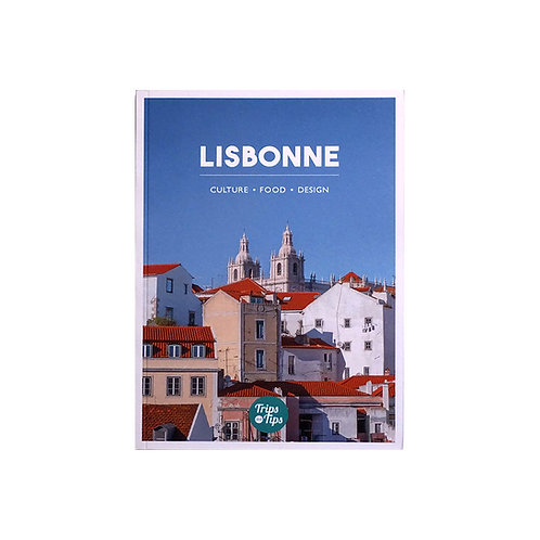 Trips & Tips Lisbonne