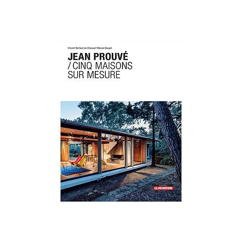 Jean Prouvé / 5 maisons sur mesure