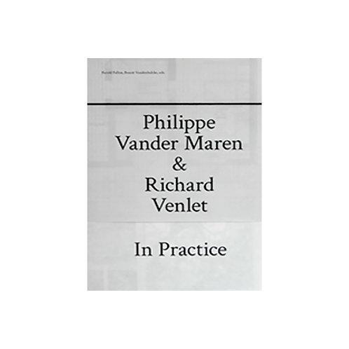 """""""In Practice"""", Philippe Vander Maren & Richard Venlet"""