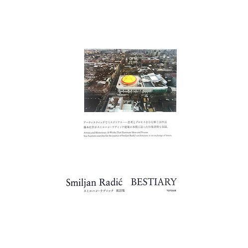 SMILJAN RADIC - BESTIARY
