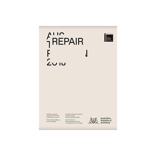 Repair / Baracco+Wright Architects