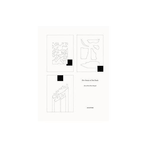 Five Stories of São Paulo / Éva Le Roi & Pierre Burquel