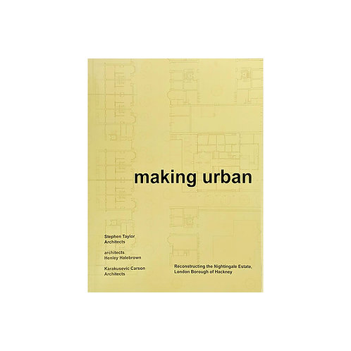 """Making Urban"" / Stephen Taylor Architects"
