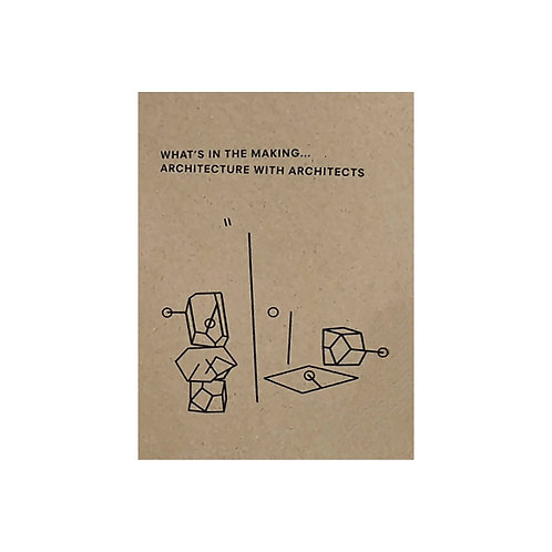 What's in the making... Architecture with architects II | Otherwhere