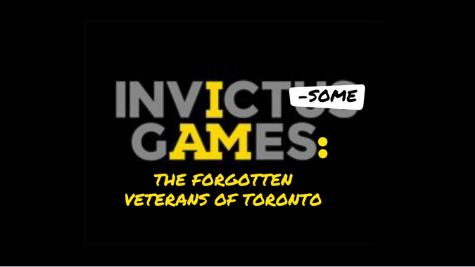 Invict-Some Games: The Forgotten Veterans of Toronto