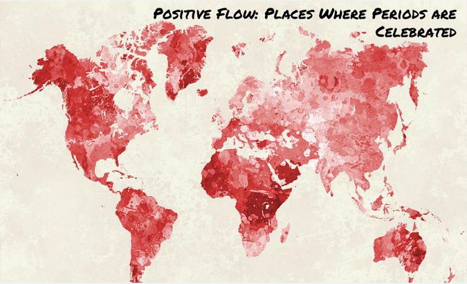 Positive Flow: Places Where Periods are Celebrated