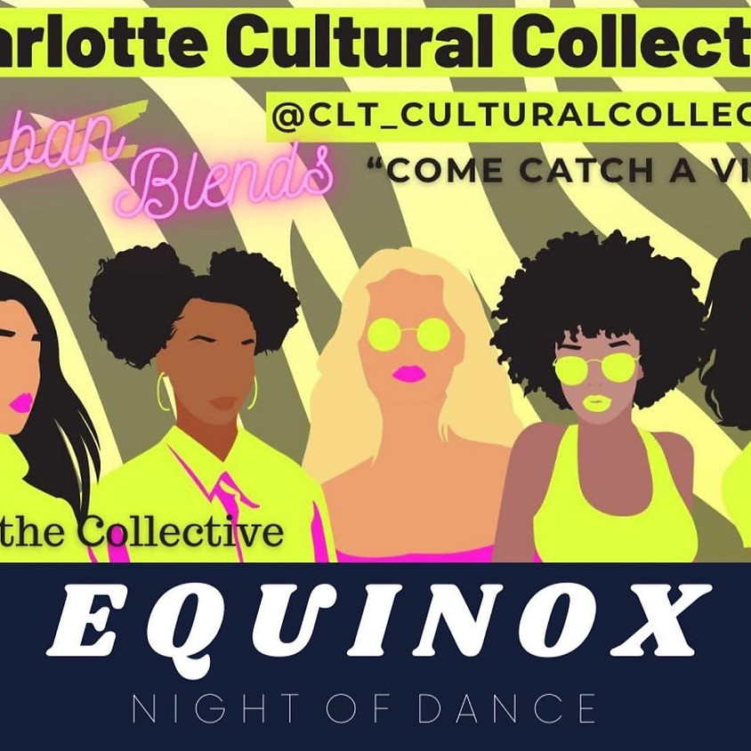 EQUINOX: Charlotte Cultural Collective Performance