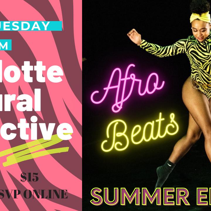 C3: AfroBeats *Summer Edition* w/LCritt