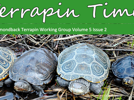 Terrapin Times: The Newsletter of the Diamondback Terrapin Working Group