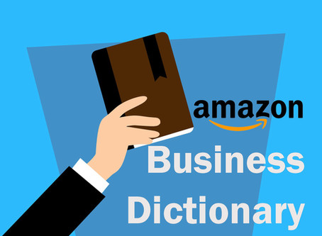 The Ultimate Glossary of Terms About Amazon Business