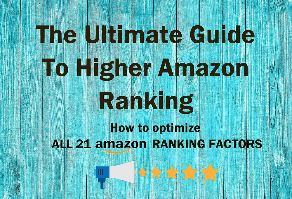 Which are the 21 Amazon Ranking Factors