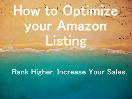 How to Optimize Your Amazon Listing to Rank Higher and Increase your Sales