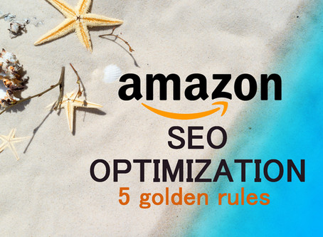 5 Golden Rules for Amazon SEO Optimization