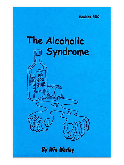 The Alcoholic Syndrome PART 3 #33C