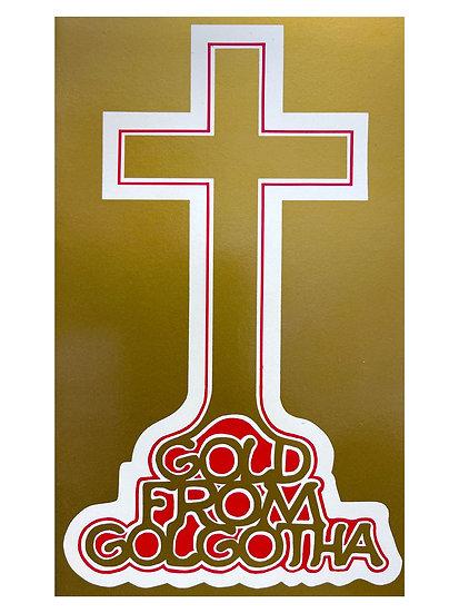 Gold from Golgatha