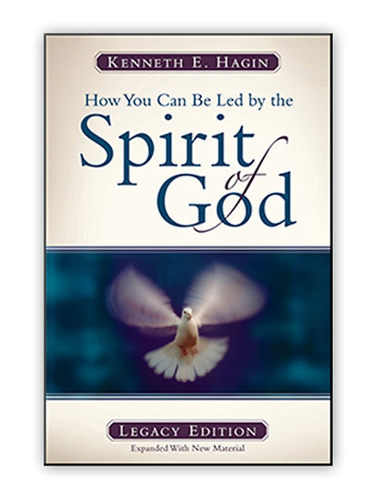 How You Can Be Led By Spirit Of God (Legacy Edition)