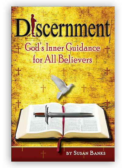 Discernment: God's Inner Guidance for All Believers