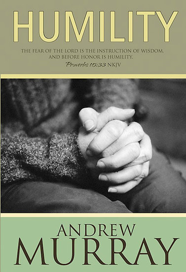Humility - Andrew Murray