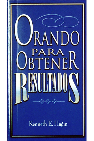 Spanish: Orando Para Obtener Resultados