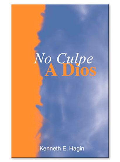 Spanish: ¡No Culpe A Dios!