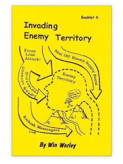 Invading Enemy Territory #6