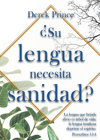 SPANISH: ¿Su lengua necesita sanidad?