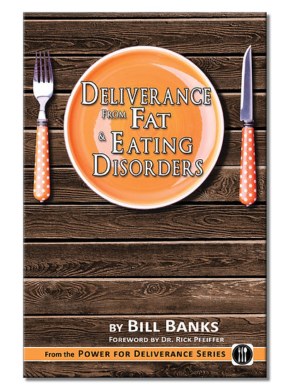Power For Deliverance: Fat & Eating Disorders