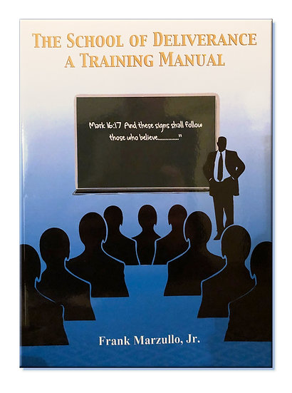 copy of The school of Deliverance - A Training Manual